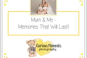 Mum and Me – Memories that will last